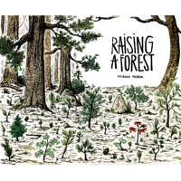 Raising a Forest: Raising a Forest (Paperback)