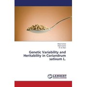 Genetic Variability and Heritability in Coriandrum Sativum L.