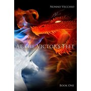 At the Victor's Feet - eBook