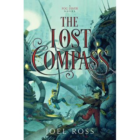 Fog Diver: The Lost Compass (Hardcover)