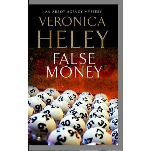 False Money: An Abbot Agency Mystery