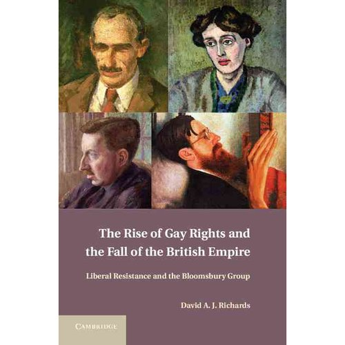 The Rise of Gay Rights and the Fall of the British Empire: Liberal Resistance and the Bloomsbury Group