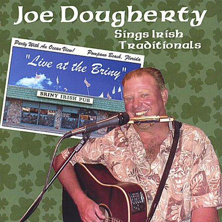 Joe Dougherty Sings Irish Traditionals