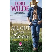 Cupid, Texas Novels: All Out of Love (Paperback)
