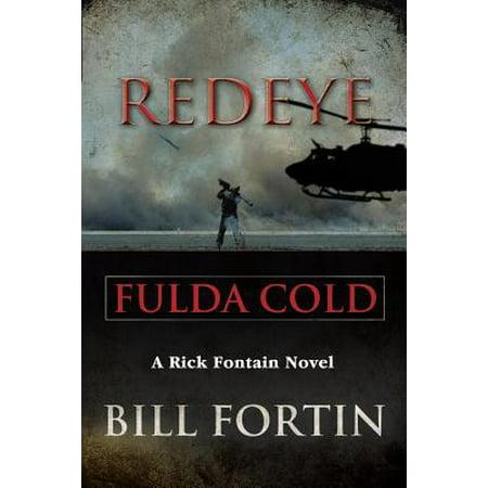 Redeye Fulda Cold : A Rick Fontain (Vic Fontain)