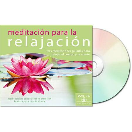 Meditacion para la relajacion tres meditaciones guiadas para relajar el cuerpo y la mente - Relajar cuerpo y mente ...
