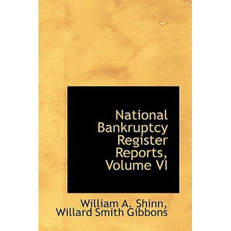 National Bankruptcy Register - National Bankruptcy Register Reports, Volume VI