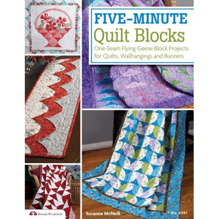 Five-Minute Quilt Blocks : One-Seam Flying Geese Block Projects for Quilts, Wallhangings and