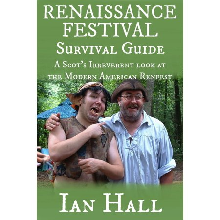 Renaissance Festival Survival Guide - eBook](Renaissance Festival Outfits)