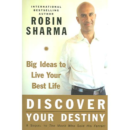 Discover Your Destiny with the Monk Who Sold His Ferrari: A Blueprint for Living Your Best Life