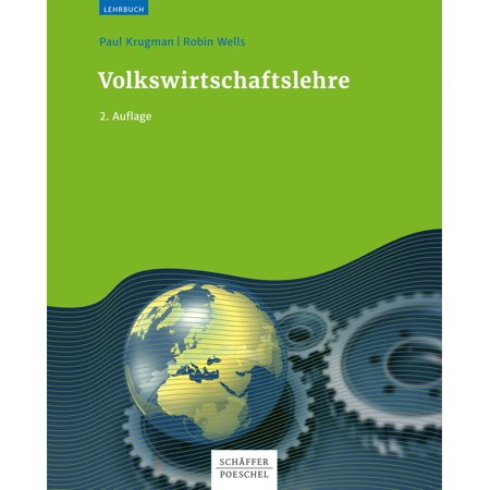 Volkswirtschaftslehre - eBook (Economics Third Edition By Krugman And Wells)