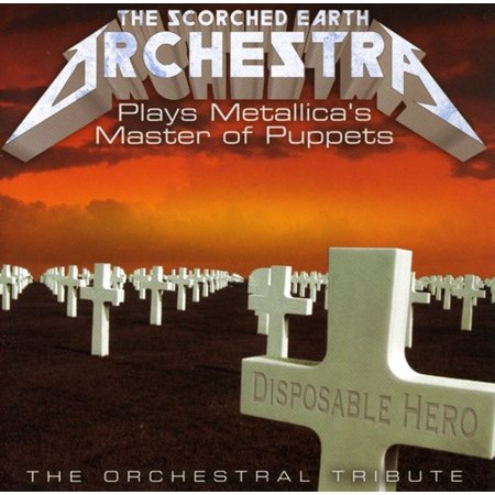 Scorched Earth Orchestra Plays Metallica's Master Of Puppets
