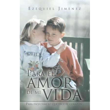 Para El Amor De Mi Vida - eBook
