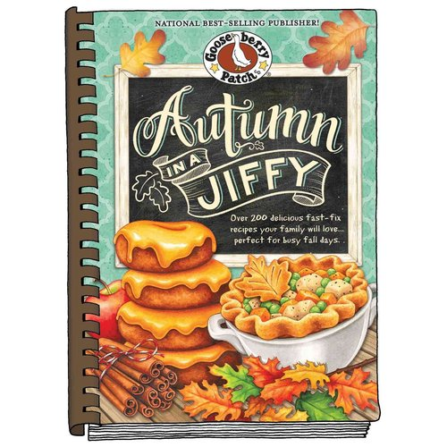 Gooseberry Patch Autumn in a Jiffy: Over 200 Delious Fast-fix Recipes Your Family Will Love Perfect for Busy Fall Days