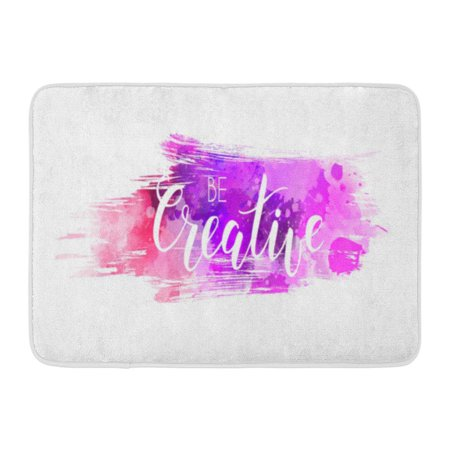 Welcome Phrases Mini - GODPOK Be Creative Hand Lettering Phrase on Brushed Watercolor Imitation Color Splash Modern Calligraphy Rug Doormat Bath Mat 23.6x15.7 inch