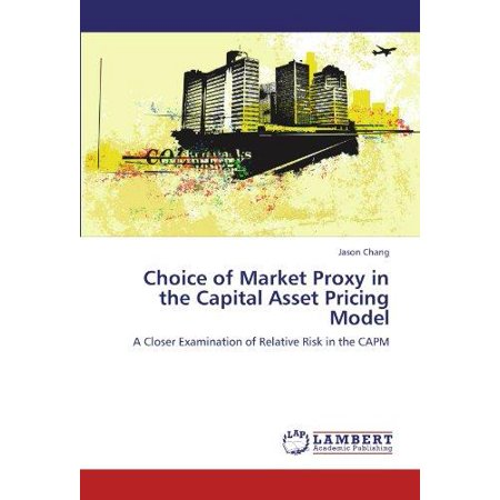 Choice Of Market Proxy In The Capital Asset Pricing Model