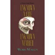Unknown Name, Unknown Number : A Wimsey Reade Mystery