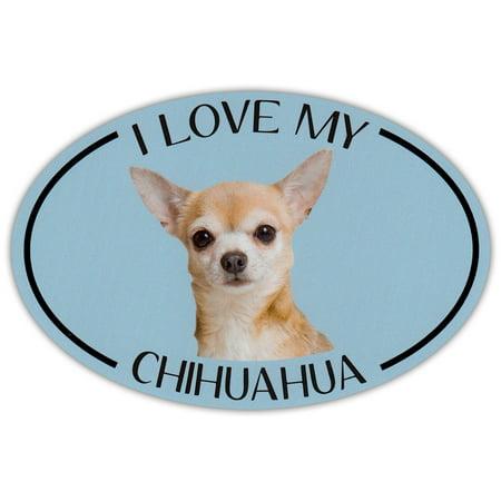Oval Dog Breed Picture Car Magnet - I Love My Chihuahua - Magnetic Bumper Sticker Bernese Mountain Dog Bumper Sticker