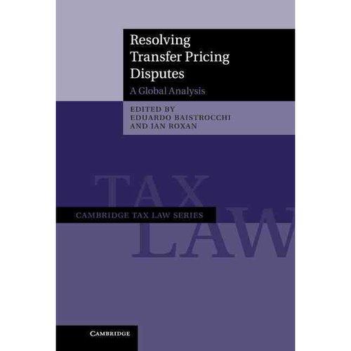 Resolving Transfer Pricing Disputes: A Global Analysis