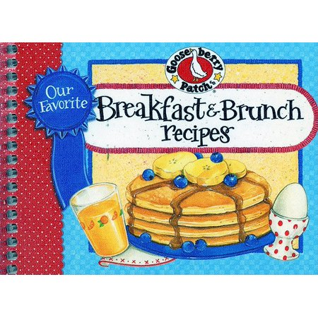 Our Favorite Breakfast & Brunch Recipes Cookbook