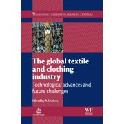 The Global Textile and Clothing Industry - eBook