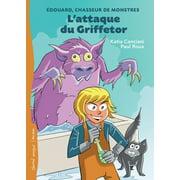 L'attaque du Griffetor - eBook