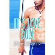 It's Love, Dude - eBook