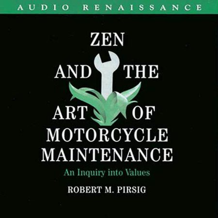 Zen and the Art of Motorcycle Maintenance - (Chautauqua Zen And The Art Of Motorcycle Maintenance)