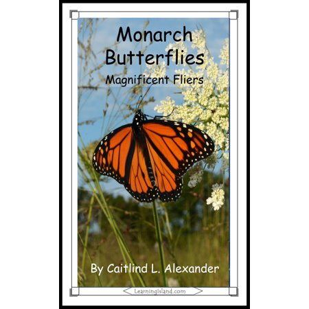 Monarch Butterflies: Magnificent Fliers - eBook](Monarch Butterfly Shoes)