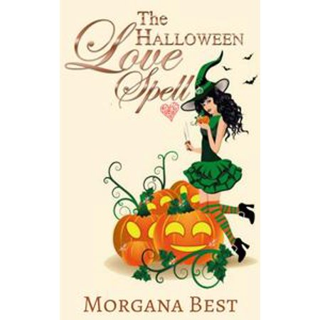 The Halloween Love Spell (Witch Cozy Mystery) - eBook