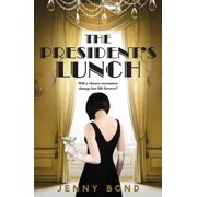 The President's Lunch - eBook