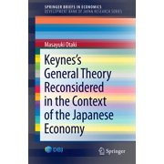 Keynes's General Theory Reconsidered in the Context of the Japanese Economy - eBook