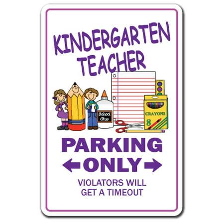 Teacher Soup (KINDERGARTEN TEACHER Aluminum Sign parking child elementary K1 grammar school | Indoor/Outdoor | 10