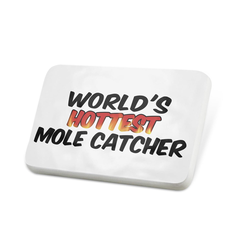 Porcelein Pin Worlds hottest Mole Catcher Lapel Badge – NEONBLOND