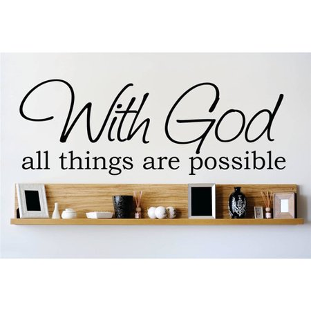design with vinyl with god all things are possible wall decal