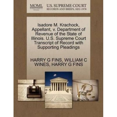Isadore M  Krachock  Appellant  V  Department Of Revenue Of The State Of Illinois  U S  Supreme Court Transcript Of Record With Supporting Pleadings