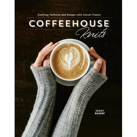 Coffeehouse Knits: Knitting Patterns and Essays with Robust Flavor (Hardcover) Camisole Knitting Patterns