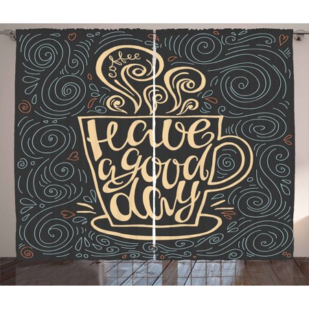 Quote Curtains 2 Panels Set, Have a Good Day Positive Message Lettering in Cup of Coffee with Hearts and Swirls, Window Drapes for Living Room Bedroom, 108W X 84L Inches, Multicolor, by Ambesonne ()