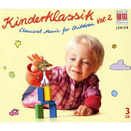 Classical Music for Children 2 (Berlin Classical Radio)