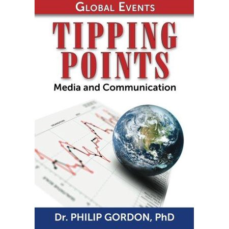 Global Events  Tipping Points  Media And Communication
