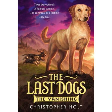 The Vanishing (The Last Dogs, Bk 1) - image 1 of 1