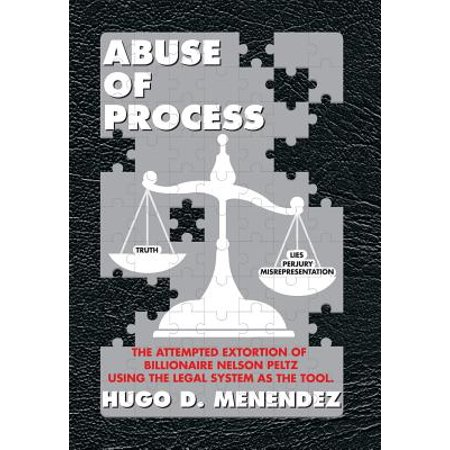 Abuse of Process (Hardcover) (In The Process Or On The Process)