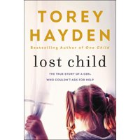 Lost Child: The True Story of a Girl Who Couldn't Ask for Help (Paperback)
