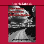 The Texas Stories of Nelson Algren - Audiobook