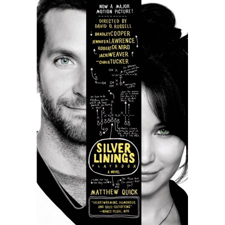 The Silver Linings Playbook : A Novel (Look For The Silver Lining Marilyn Miller)