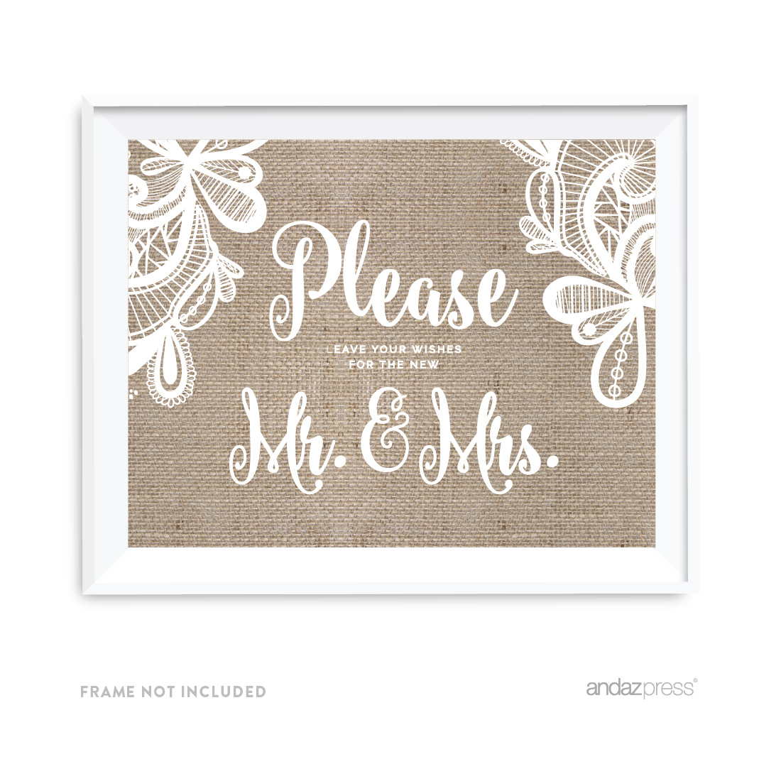 Leave Your Wishes For New Mr. & Mrs. Burlap Lace Wedding Party Signs