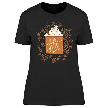Hello Fall Coffee Tee Women's -Image by Shutterstock ()