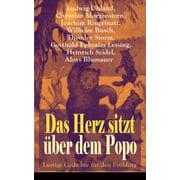 Das Herz sitzt über dem Popo: Lustige Gedichte für den Frühling - eBook