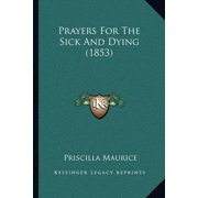 Prayers for the Sick and Dying (1853)