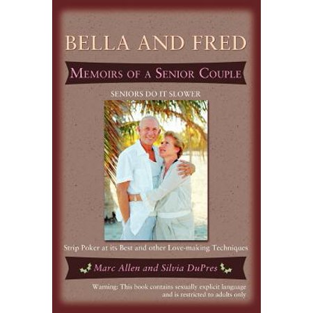 Bella and Fred : Memoirs of a Senior Couple